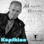 Kopfkino (FoxRenard-DJ-Remix) von Mario Renard