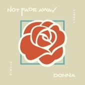Donna de Not Fade Away