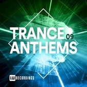 Trance Anthems, Vol. 09 by Various Artists