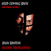Keep Coming Back the Tyrell 144 Mix von Buju Banton