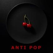 Anti Pop von Various Artists