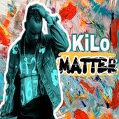 Matter by Kilo