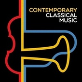 Contemporary Classical Music by Various Artists