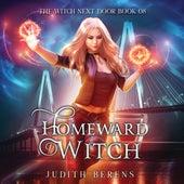 Homeward Witch - The Witch Next Door, Book 8 (Unabridged) von Judith Berens