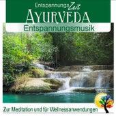 Ayurveda Entspannungsmusik: Zur Meditation und für Wellnessanwendungen von Entspannungszeit