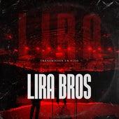 Transmisión En Vivo by Lira Bros