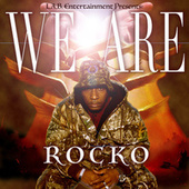 We Are by Rocko