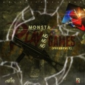 Play No Games by Monsta