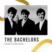 The Bachelors -  Gold Collection by The Bachelors