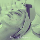 (Shakuhachi Solo) Music for Spa Days by Relaxing Spa Music