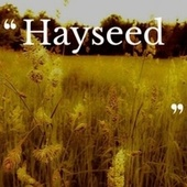 Hayseed by Cannonball Adderley, Victor Silvester, Sonny Rollins, Jack Teagarden, Albert Glasser, Brownie McGhee