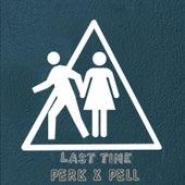 Last Time by Perk