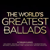The World's Greatest Ballads by Various Artists