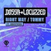 Right Way / Tommy (Original) by Dossa