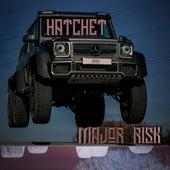 Major Risk by Hatchet