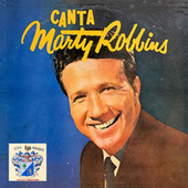 Canta…Marty Robbins de Marty Robbins