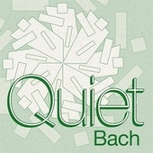 Quiet Bach by Various Artists