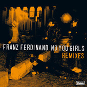 No You Girls (Remixes) de Franz Ferdinand
