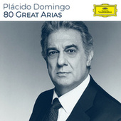 Plácido Domingo - 80 Great Arias von Plácido Domingo