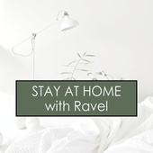 Stay at Home with Ravel von Maurice Ravel