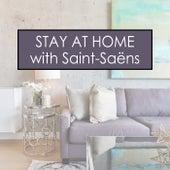 Stay at Home with Saint-Saëns von Camille Saint Saens