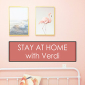 Stay at Home with Verdi by Giuseppe Verdi
