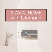 Stay at Home with Telemann von Georg Philipp Telemann