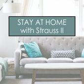 Stay at Home with J. Strauss II by Johann Strauss, Jr.