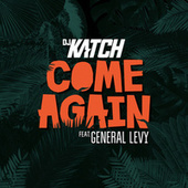Come Again by DJ Katch