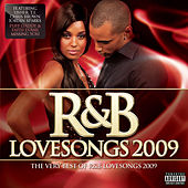 R&B Lovesongs 2009 by Various Artists