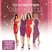 Loose Women Girls' Night Out by Various Artists