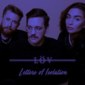Letters of Isolation by Löv