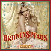 Circus by Britney Spears