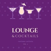 Lounge & Cocktails, Vol. 2 by Various Artists