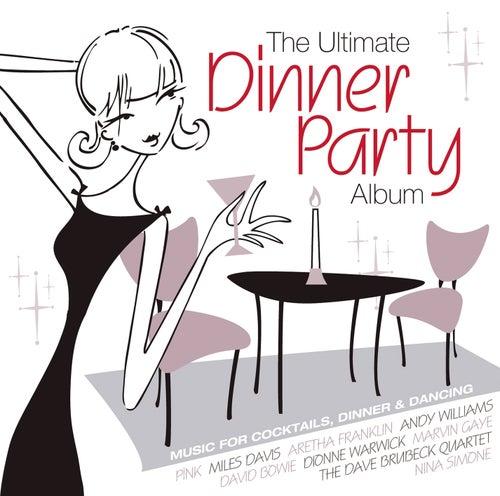 The Ultimate Dinner Party Album de Various Artists