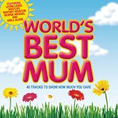 World's Best Mum 2007 de Various Artists