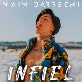 Infiel de Naim Darrechi