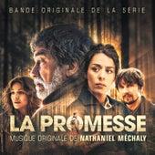 La Promesse (Bande originale de la série) by Nathaniel Méchaly