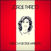 While My Guitar Gently Weeps (Tributo a George Harrison) de Jorge Pardo