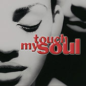 Touch My Soul by Various Artists