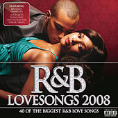 R&B Lovesongs 2008 de Various Artists