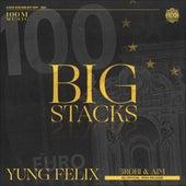 Big Stacks de Yung Felix