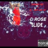 D Rose Slide von Diamond Boy Trey