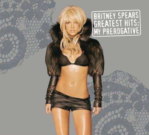 Greatest Hits: My Prerogative de Britney Spears