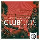 Milk & Sugar Club Cuts, Vol. 11 von Various Artists