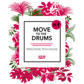 Move to the Drums, Vol. 9 by Various Artists
