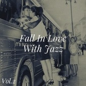 Fall in Love with Jazz, Vol. 2 di Various Artists