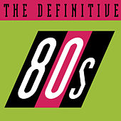 The Definitive 80's (eighties) von Various Artists