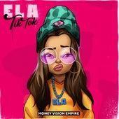 Tik Tok by Ela