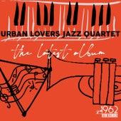 The Latest Album by Urban Lovers Jazz Quartet